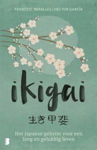 Ikigai; het geheim voor een lang en gelukkig leven?