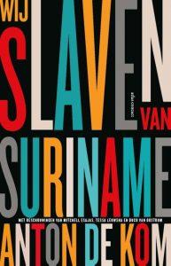 boekomslag Wij slaven van Suriname